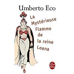 La mystérieuse flamme de la reine Loana