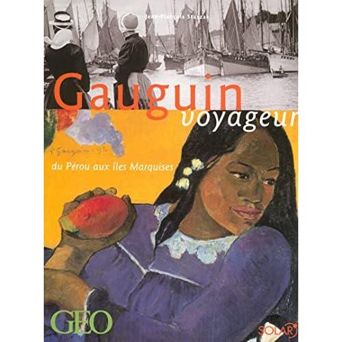 Gauguin voyageur : Du Pérou aux îles Marquises