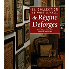 La collection de point de croix de Régine Deforges