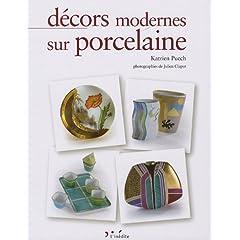D�cors modernes sur porcelaine