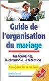 Guide de l\'organisation du mariage