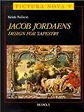 Jacob Jordaens: Design for Tapestry (Pictura Nova, 5)