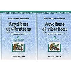 Acyclisme et vibrations 2 volumes. Applications aux moteurs thermiques et aux transmissions