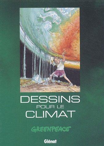 Dessins pour le climat de Greenpeace (Editions Glénat)