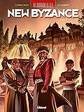 Uchronie(s) : New Byzance, Tome 2 : Résistances