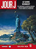 Jour J, Tome 10 : Le gang Kennedy