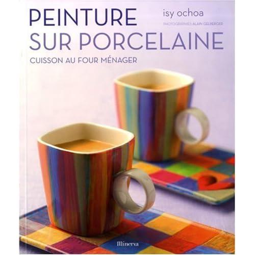 Peinture sur porcelaine : Cuisson au four ménager