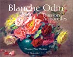 Blanche Odin : Passion aquarelles