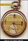 Maître Zacharius : Ou L'horloger qui avait perdu son âme