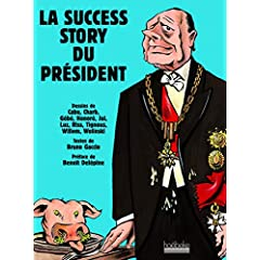 La success story du président