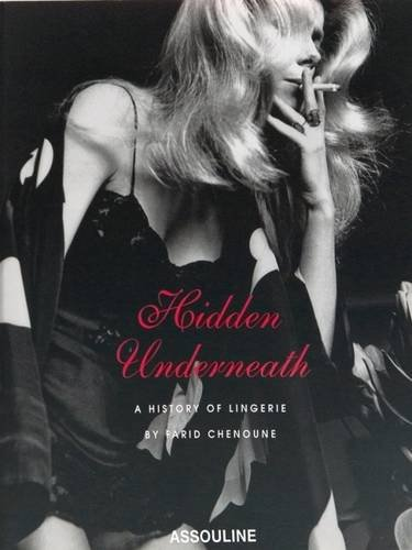 Hidden Underneath: A History Of Lingerie