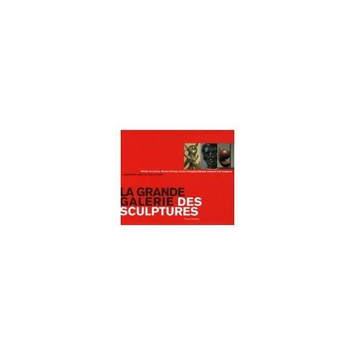 La grande galerie des sculptures : Musée du Louvre, Musée d