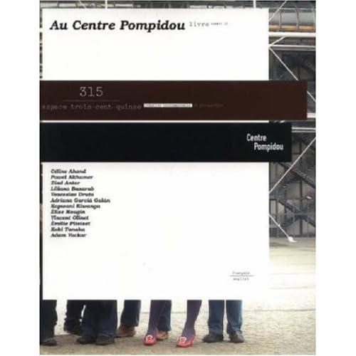 Au Centre Pompidou : Edition bilingue français-anglais