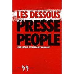 Les Dessous de la presse people