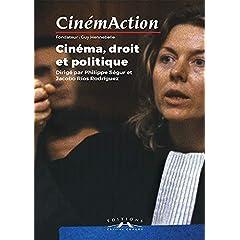 """Cinemaction n 158 """"cinema, droit et politique"""" de Philippe, Segur"""