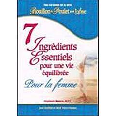 7 Ingrédients Essentiels pour une vie équilibrée : Pour la femme
