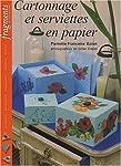 Cartonnage et serviettes en papier