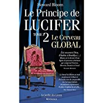 couverture du principe de lucifer le cerveau globale de howard bloom