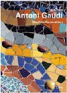 Antoni Gaudi (1852-1926). Sinnliche Konstruktionen