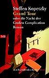 Grand Tour oder die Nacht der Großen Complication.