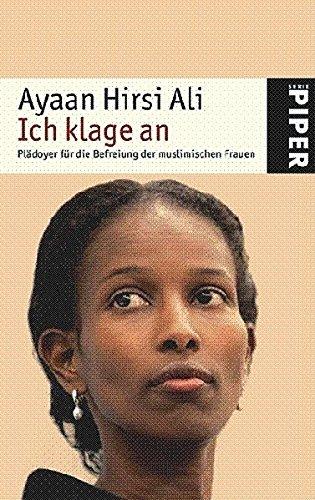 Ich klage an. Plädoyer für die Befreiung der muslimischen Frauen