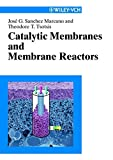 Catalytic Membranes & Catalytic Membrane Reactors