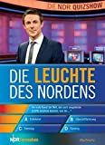 Die Leuchte des Nordens: Das Buch zur NDR Quiz-Show