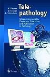 Telepathology: