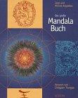 Das große Mandala- Buch. Mandala in Aktion