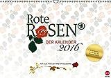 Rote Rosen - Jahreskalender 2016 (A3 quer)