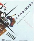 Kandinsky. Die Welt klingt. Hauptwerke aus dem Centre Georges Pompidou Paris