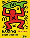 Keith Haring:Short Messages:Posters (Art &Design)