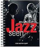 Jazz seen, Diary