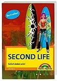 Second Life. Sofort dabei sein!