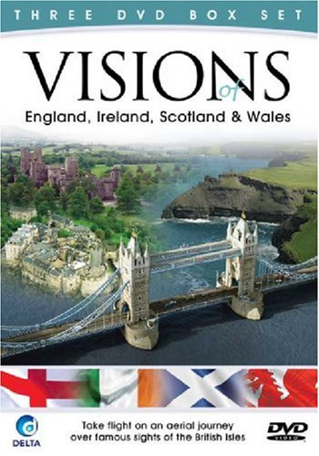 Visions of England Scotland Ireland