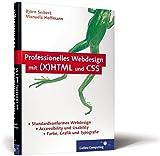 Professionelles Webdesign mit (X)HTML und CSS.