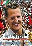 Danke, Schumi! Die Michael Schumacher-Story
