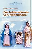 Die Leidensblume von Nattersheim