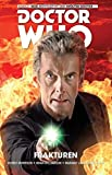 Doctor Who - Der zwölfte Doktor: Band 2: Die Gebrochenen (Comic)