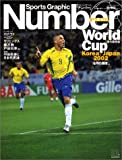 World Cup Korea/Japan 2002 「6月の輝き」 Sports Graphic Number PLUS 2002 August
