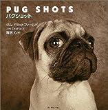 Pug Shots パグショット