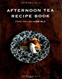 AFTERNOON TEA RECIPE BOOK