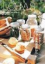 ロハスな食卓―大地と自然の恵みから 体にやさしい玄米菜食レシピ