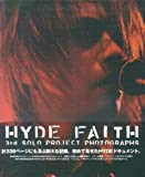 HYDE「FAITH」~3rd SOLO PROJECT PHOTOGRPHS~