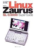 Linux Zaurus SL‐C3000 Super Guide