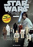 STAR WARS ACTION FIGURE DATA BASE Vol.1[1978-1985]