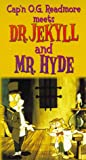 Get Cap'n O. G. Readmore Meets Dr. Jekyll And Mr. Hyde On Video