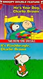 Get He's Your Dog, Charlie Brown On Video