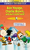 Get Bon Voyage, Charlie Brown (and Don't Come Back!) On Video