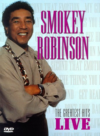 Smokey Robinson The Greatest Hits Live